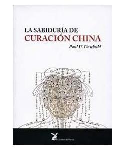 LA SABIDURIA DE CURACION CHINA