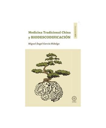 MEDICINA TRADICIONAL CHINA Y BIODESCODIFICACION