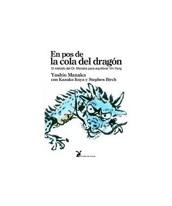 MANAKA - EN POS DE LA COLA DEL DRAGON