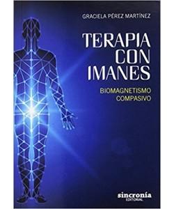 TERAPIA CON IMANES  - Biomagnetismo compasivo