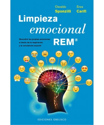 LIMPIEZA EMOCIONAL REM (Osvaldo Sponzilli y Enza Carifi)
