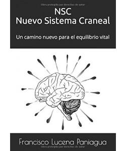 NSC Nuevo Sistema Craneal: Un camino nuevo para el equilibrio vital