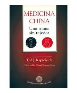 MEDICINA CHINA UNA TRAMA SIN TEJEDOR