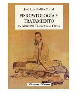 FISIOPATOLOGIA Y TRATAMIENTO EN M.T.C.