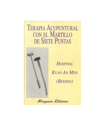 TERAPIA ACUPUNTURAL CON EL MARTILLO DE 7 PUNTAS