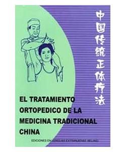 EL TRATAMIENTO ORTOPEDICO DE LA MEDICINA TRADICIONAL CHINA