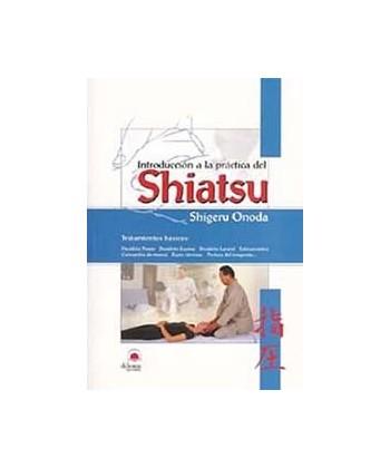 INTRODUCCION A LA PRACTICA DEL SHIATSU