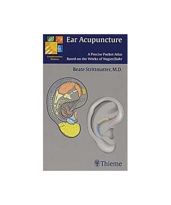 EAR ACUPUNCTURE A PRECISE POCKET ATLAS