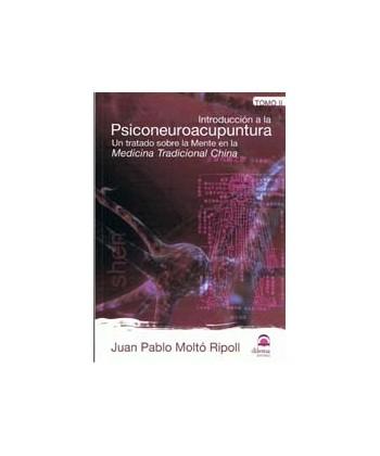 INTRODUCCION A LA PSICONEUROACUPUNTURA TOMO II