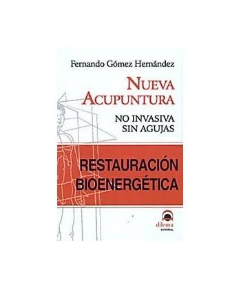 NUEVA ACUPUNTURA, RESTAURACION BIOENERGETICA