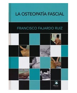 LA OSTEOPATIA FASCIAL