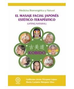KOBIDO EL MASAJE FACIAL JAPONES ESTETICO-TERAPEUTICO