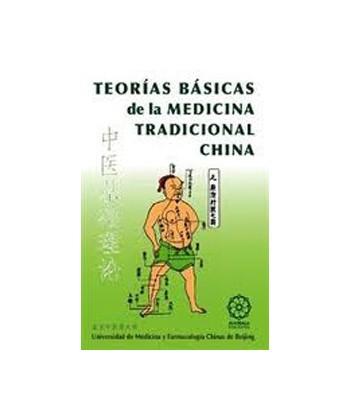TEORIAS BASICAS DE LA MEDICINA TRADICIONAL CHINA
