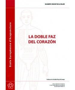 LA DOBLE FAZ DEL CORAZON