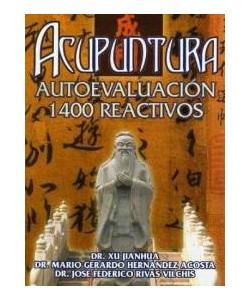 ACUPUNTURA AUTOEVALUACION 1400 REACTIVOS