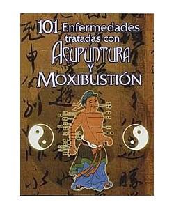 101 ENFERMEDADES TRATADAS CON ACUPUNTURA Y MOXIBUSTION