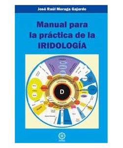 MANUAL PARA LA PRACTICA DE LA IRIDOLOGIA