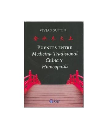 PUENTES ENTRE MEDICINA TRADICIONAL CHINA Y HOMEOPATIA