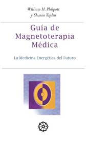 GUIA DE MAGNETOTERAPIA MEDICA-NO DISPONIBLE, EN BREVE