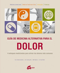 GUIA DE MEDICINA ALTERNATIVA PARA EL DOLOR